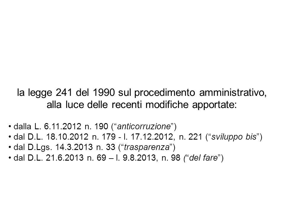 la legge 241 del 1990 sul procedimento amministrativo, alla luce delle recenti modifiche apportate: