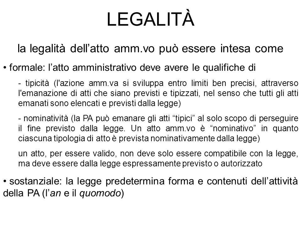 la legalità dell'atto amm.vo può essere intesa come