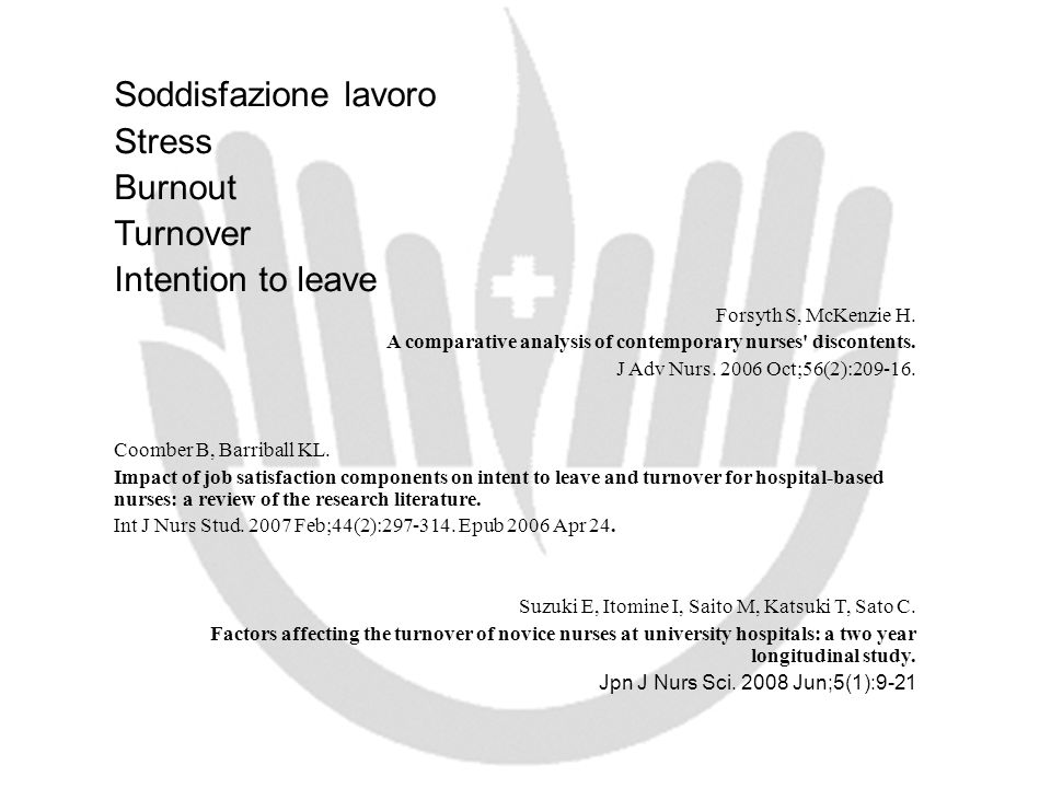 Soddisfazione lavoro Stress Burnout Turnover Intention to leave