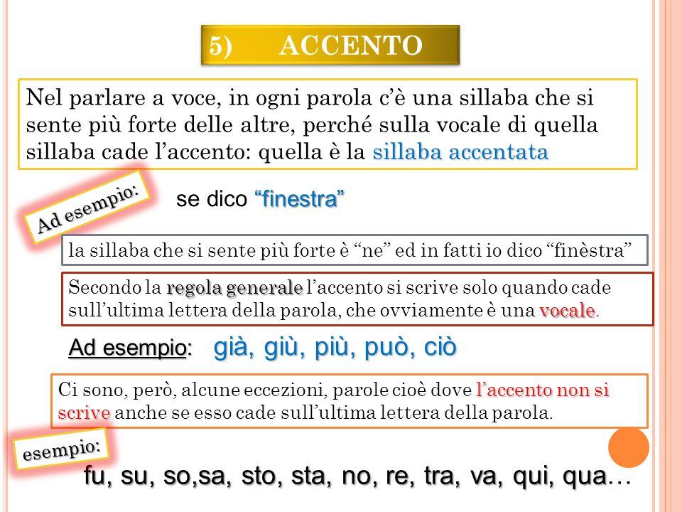 5) ACCENTO