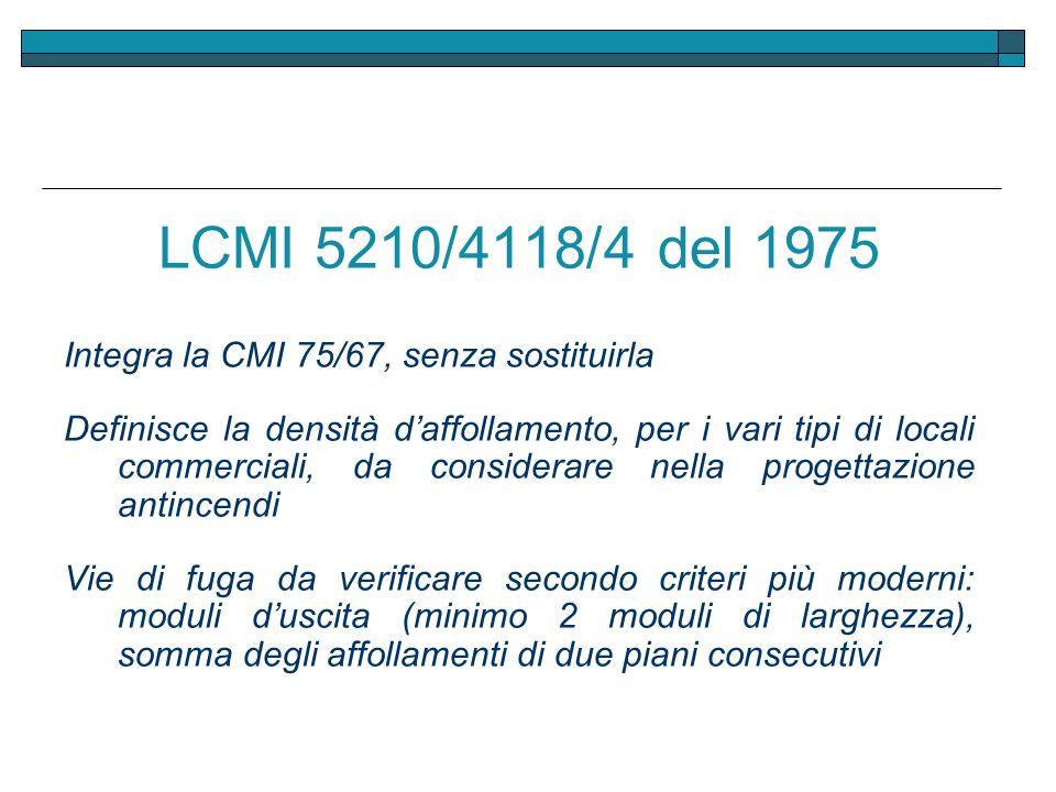 LCMI 5210/4118/4 del 1975 Integra la CMI 75/67, senza sostituirla