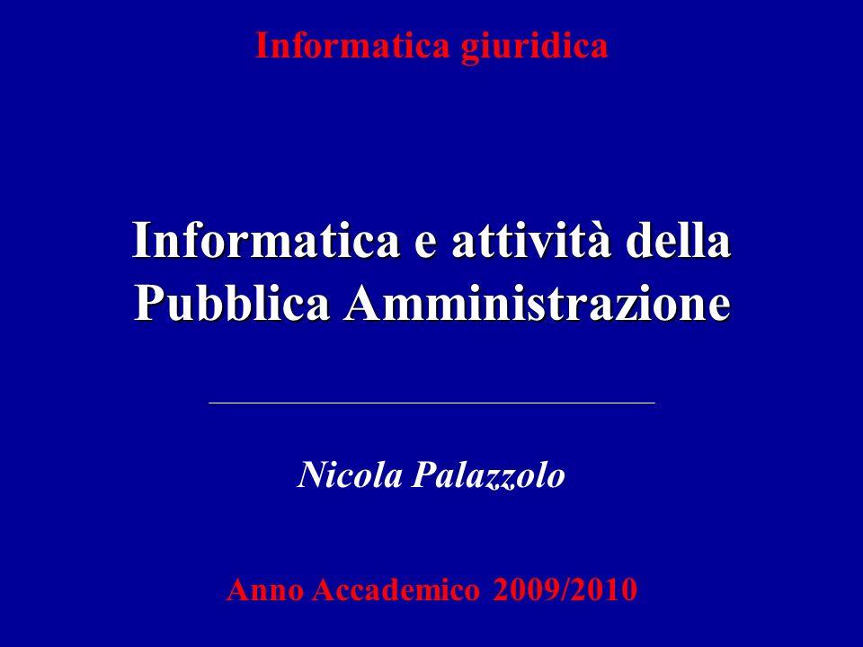 Informatica e attività della Pubblica Amministrazione