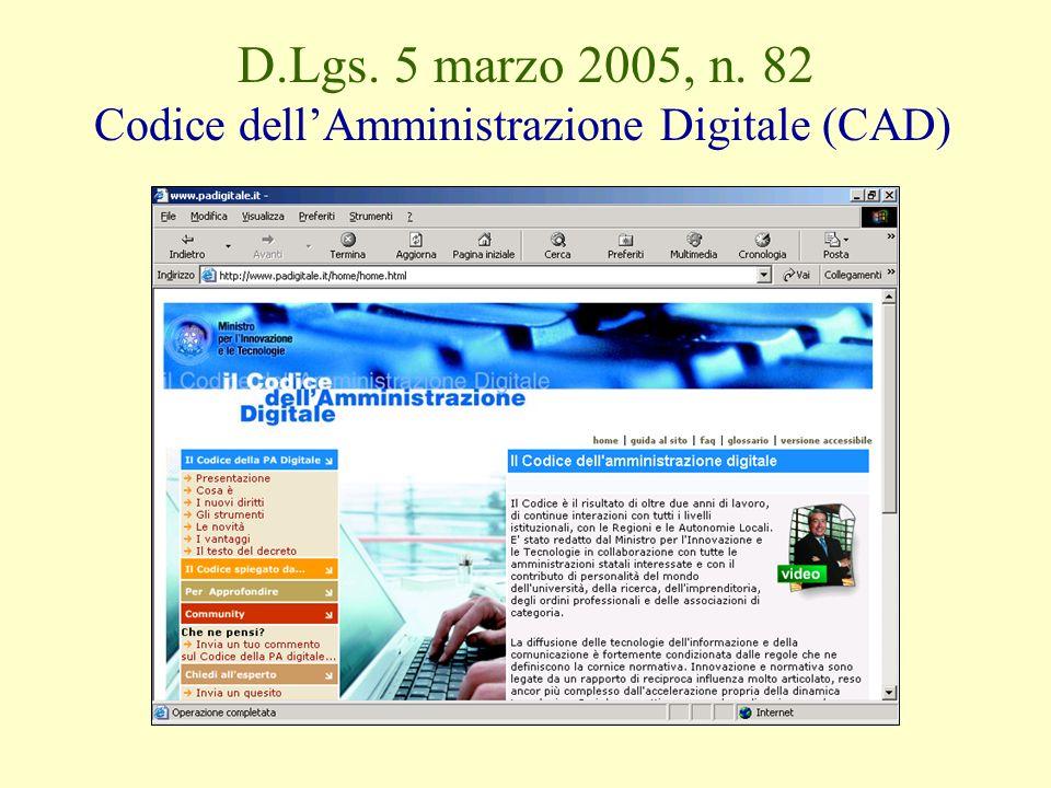 D.Lgs. 5 marzo 2005, n. 82 Codice dell'Amministrazione Digitale (CAD)