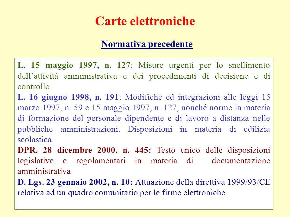 Carte elettroniche Normativa precedente