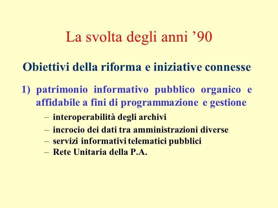 Obiettivi della riforma e iniziative connesse