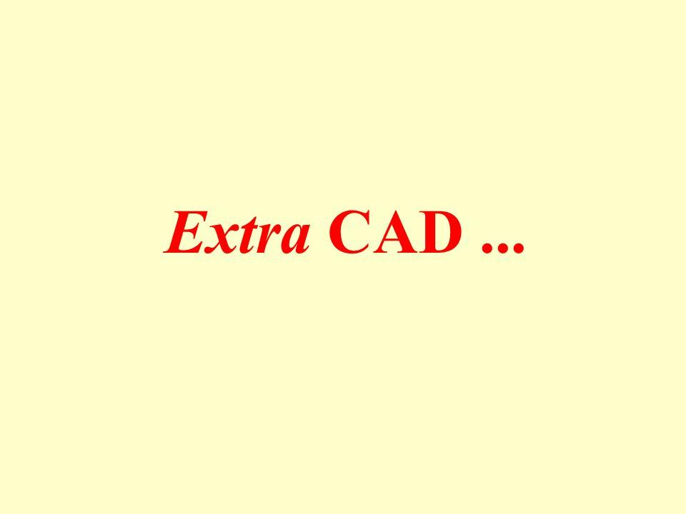 Extra CAD ...