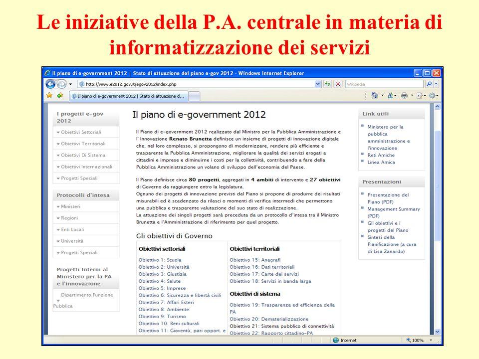 Le iniziative della P.A. centrale in materia di informatizzazione dei servizi