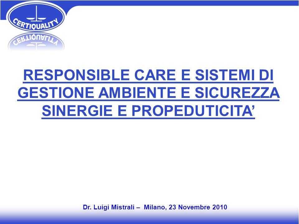 RESPONSIBLE CARE E SISTEMI DI GESTIONE AMBIENTE E SICUREZZA