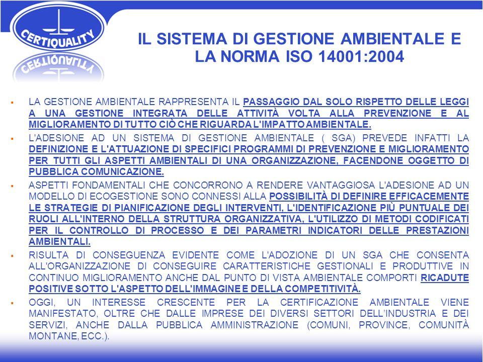 IL SISTEMA DI GESTIONE AMBIENTALE E LA NORMA ISO 14001:2004