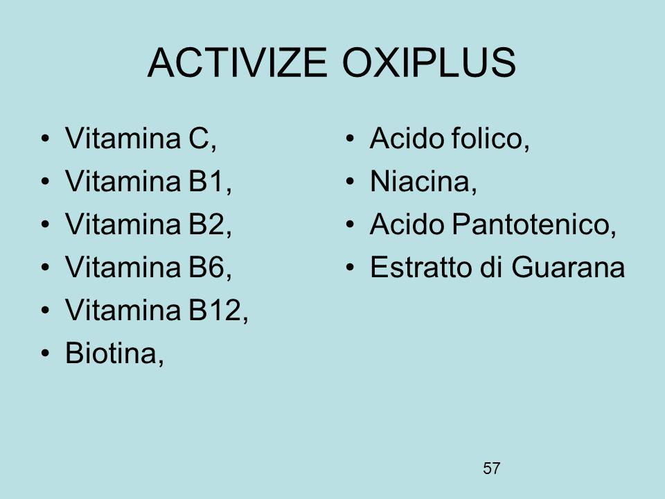 ACTIVIZE OXIPLUS Vitamina C, Vitamina B1, Vitamina B2, Vitamina B6,