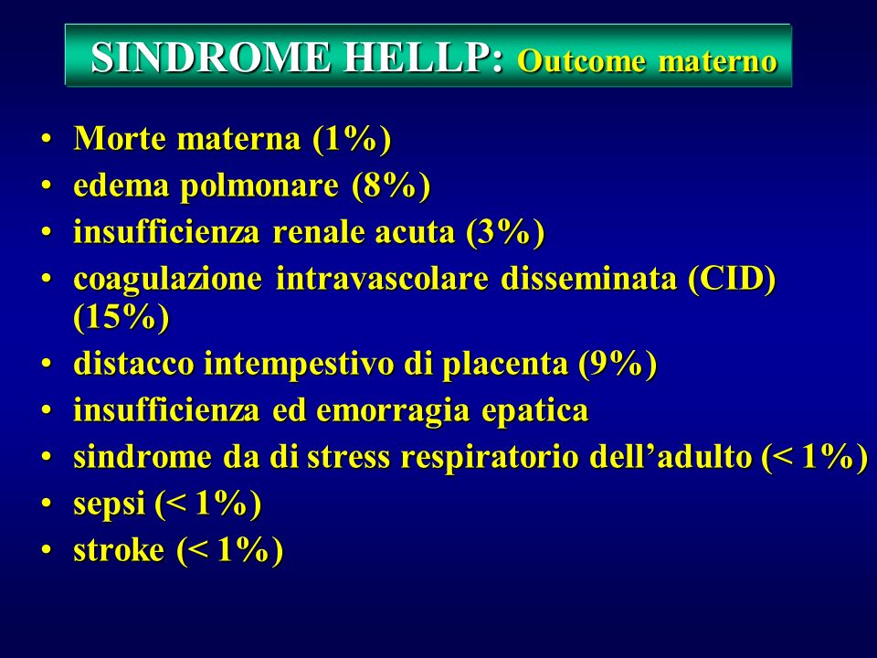 SINDROME HELLP: Outcome materno