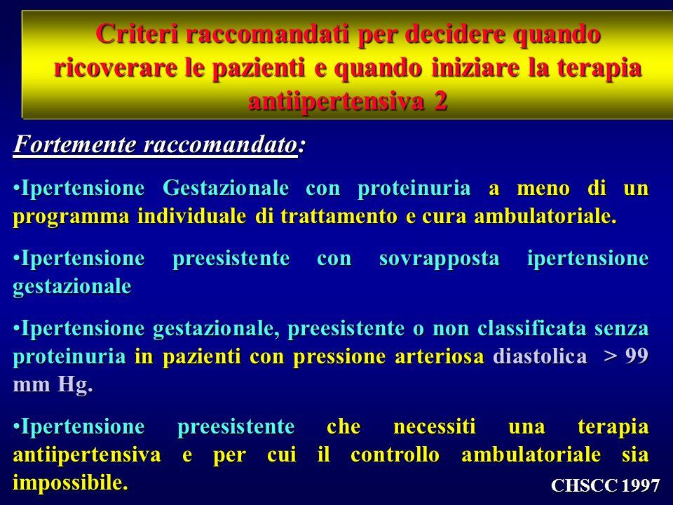 Criteri raccomandati per decidere quando ricoverare le pazienti e quando iniziare la terapia antiipertensiva 2