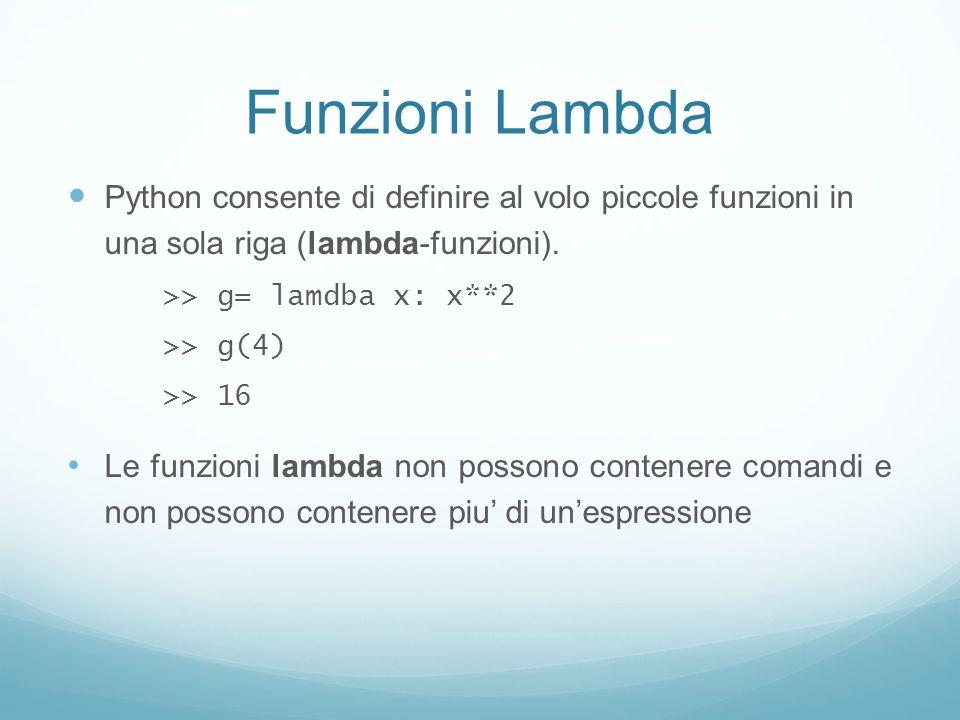Funzioni Lambda Python consente di definire al volo piccole funzioni in una sola riga (lambda-funzioni).