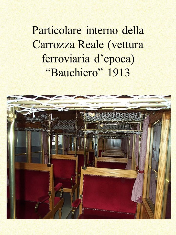 Particolare interno della Carrozza Reale (vettura ferroviaria d'epoca) Bauchiero 1913