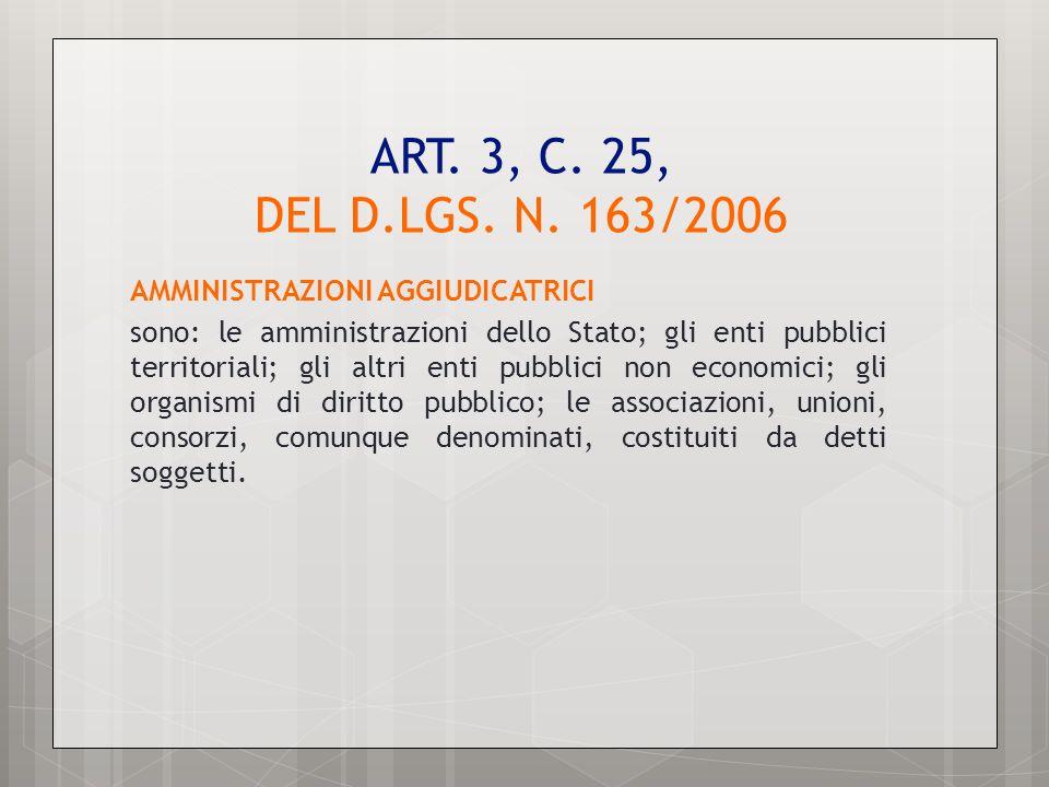 ART. 3, C. 25, DEL D.LGS. N. 163/2006