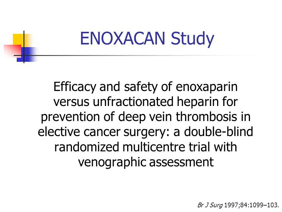ENOXACAN Study