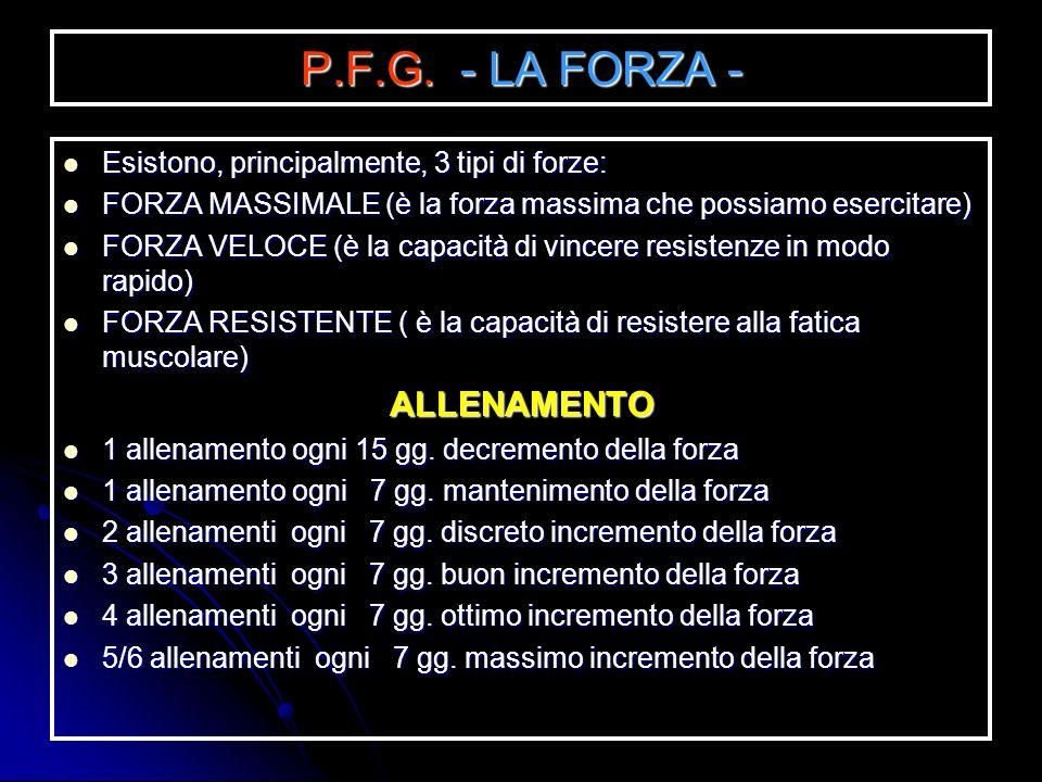 P.F.G. - LA FORZA - ALLENAMENTO