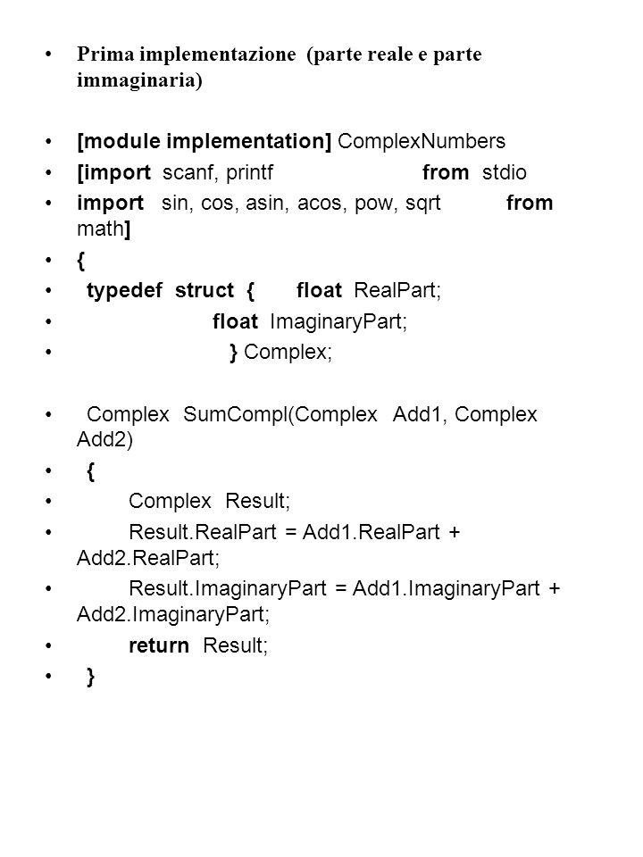 Prima implementazione (parte reale e parte immaginaria)