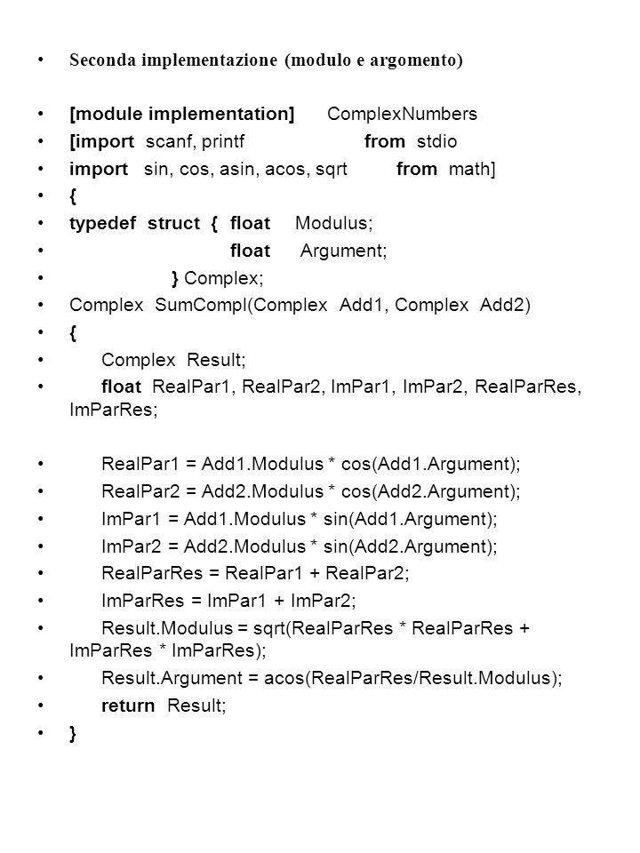 Seconda implementazione (modulo e argomento)