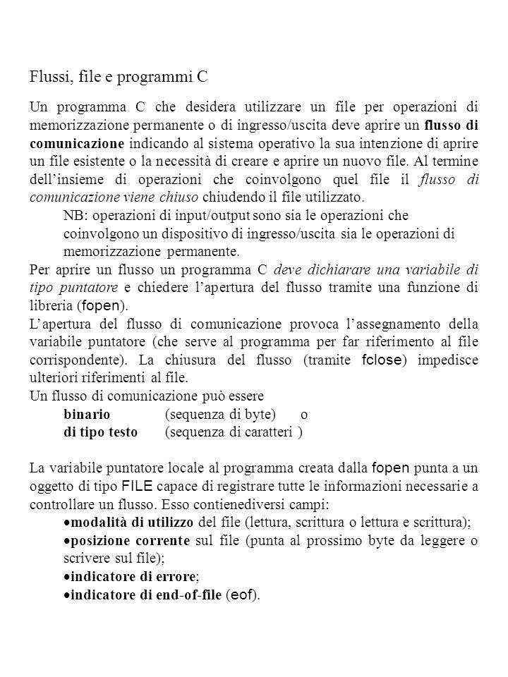 Flussi, file e programmi C