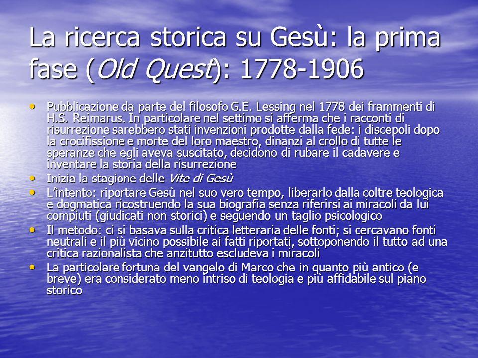 La ricerca storica su Gesù: la prima fase (Old Quest): 1778-1906