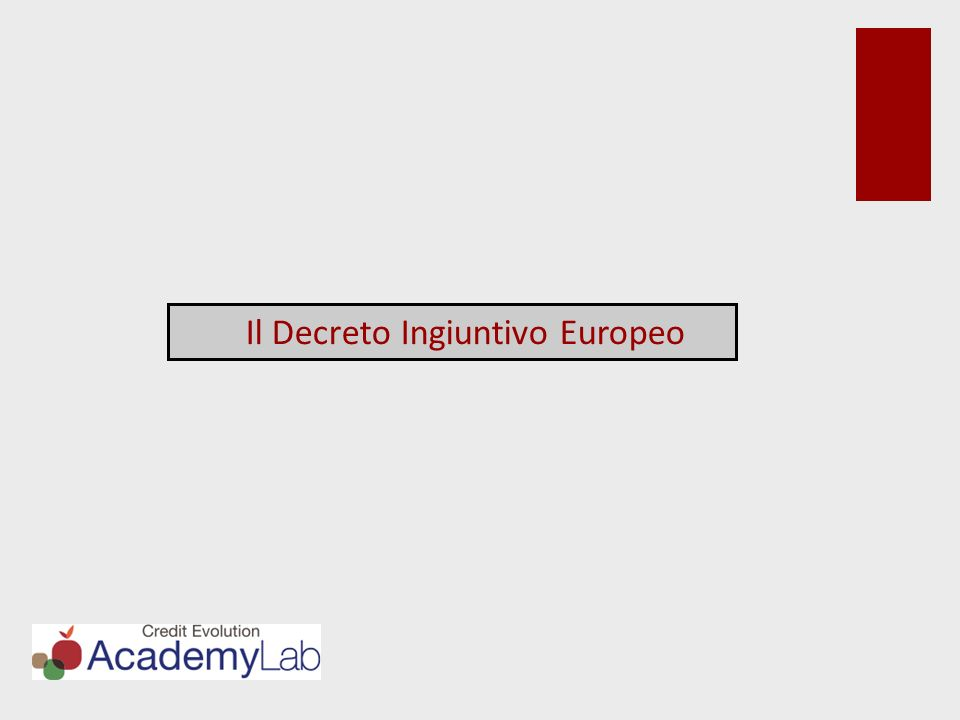 Il Decreto Ingiuntivo Europeo
