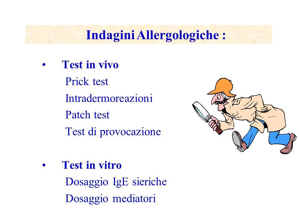 Indagini Allergologiche :