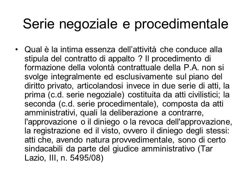 Serie negoziale e procedimentale
