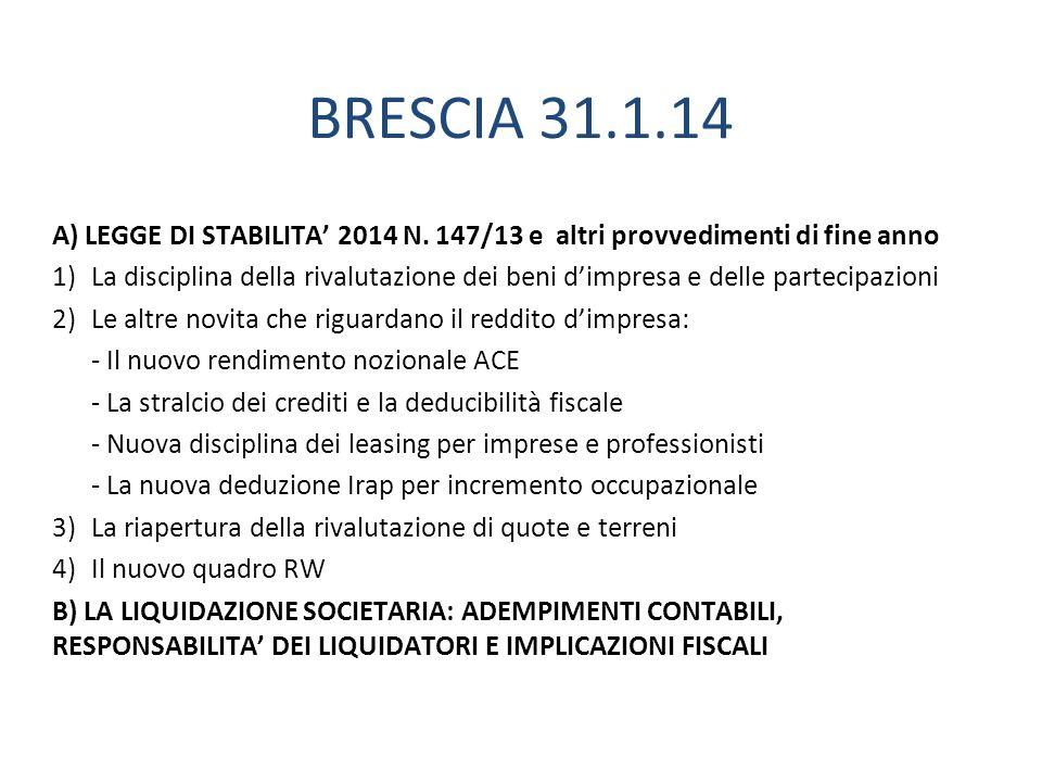 BRESCIA 31.1.14 A) LEGGE DI STABILITA' 2014 N. 147/13 e altri provvedimenti di fine anno.