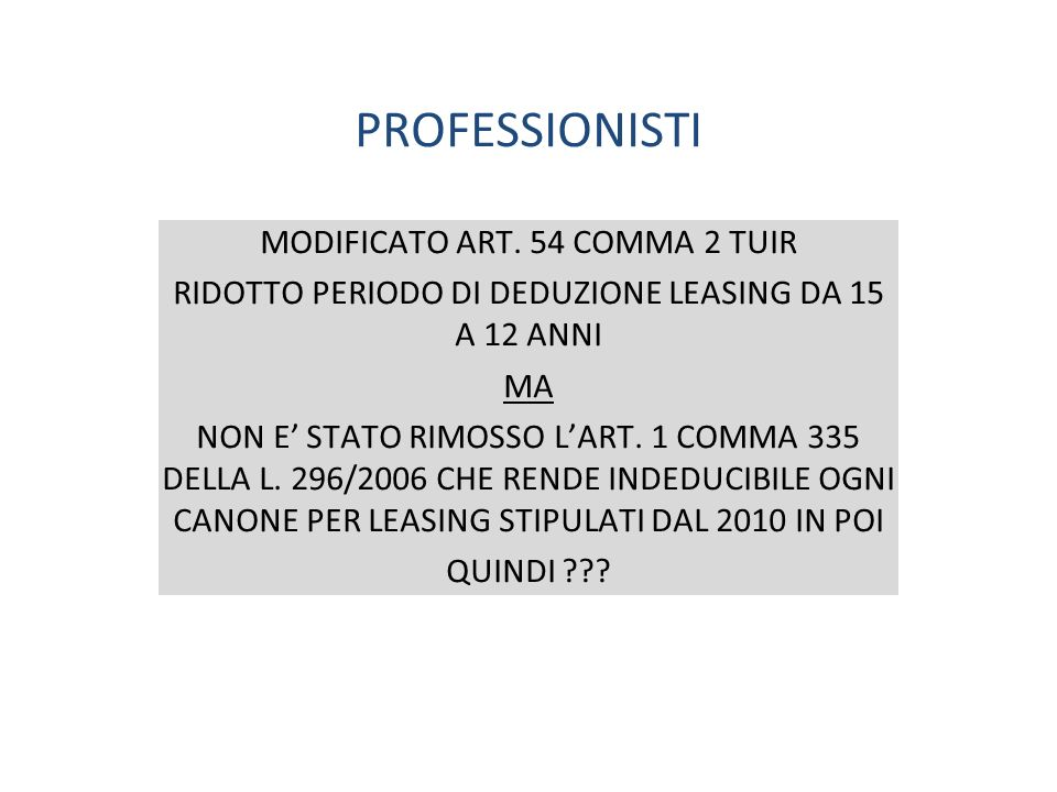 PROFESSIONISTI MODIFICATO ART. 54 COMMA 2 TUIR