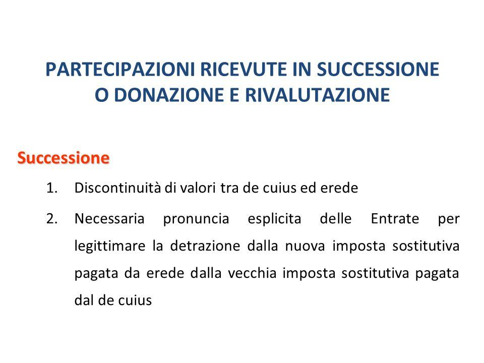 PARTECIPAZIONI RICEVUTE IN SUCCESSIONE O DONAZIONE E RIVALUTAZIONE