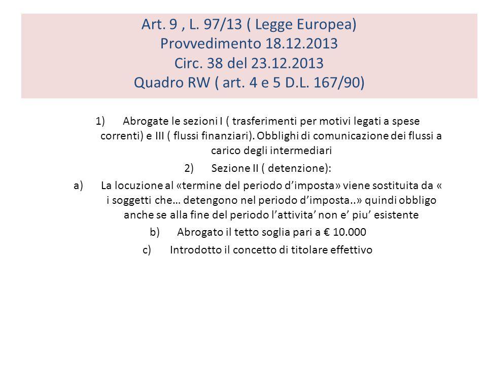 Art. 9 , L. 97/13 ( Legge Europea) Provvedimento 18. 12. 2013 Circ