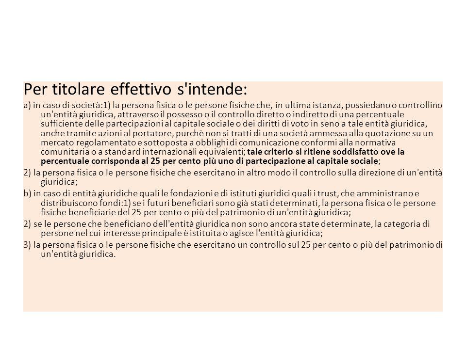 Nozione di titolare effettivo, art. 2 allegato tecnico al D.Lgs 231/07