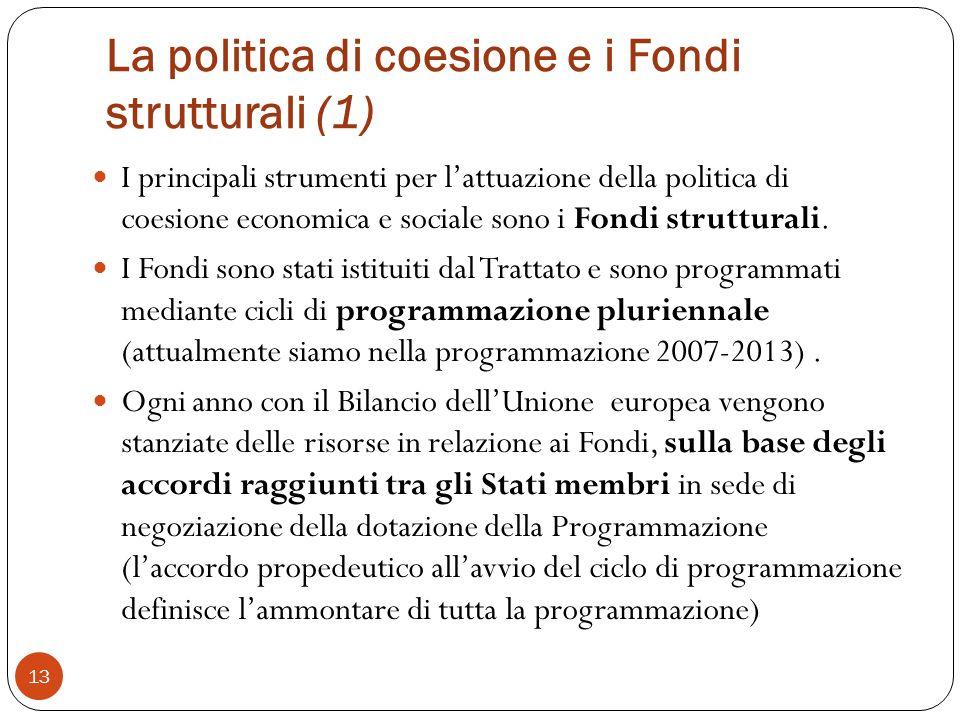 La politica di coesione e i Fondi strutturali (1)