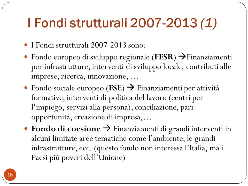 I Fondi strutturali 2007-2013 (1)