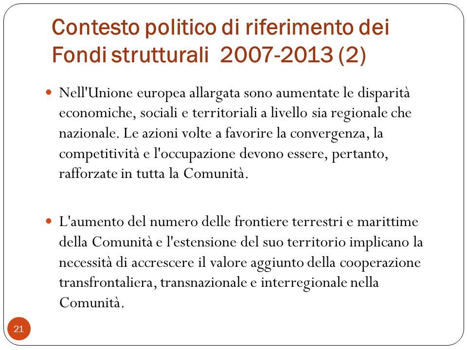 Contesto politico di riferimento dei Fondi strutturali 2007-2013 (2)