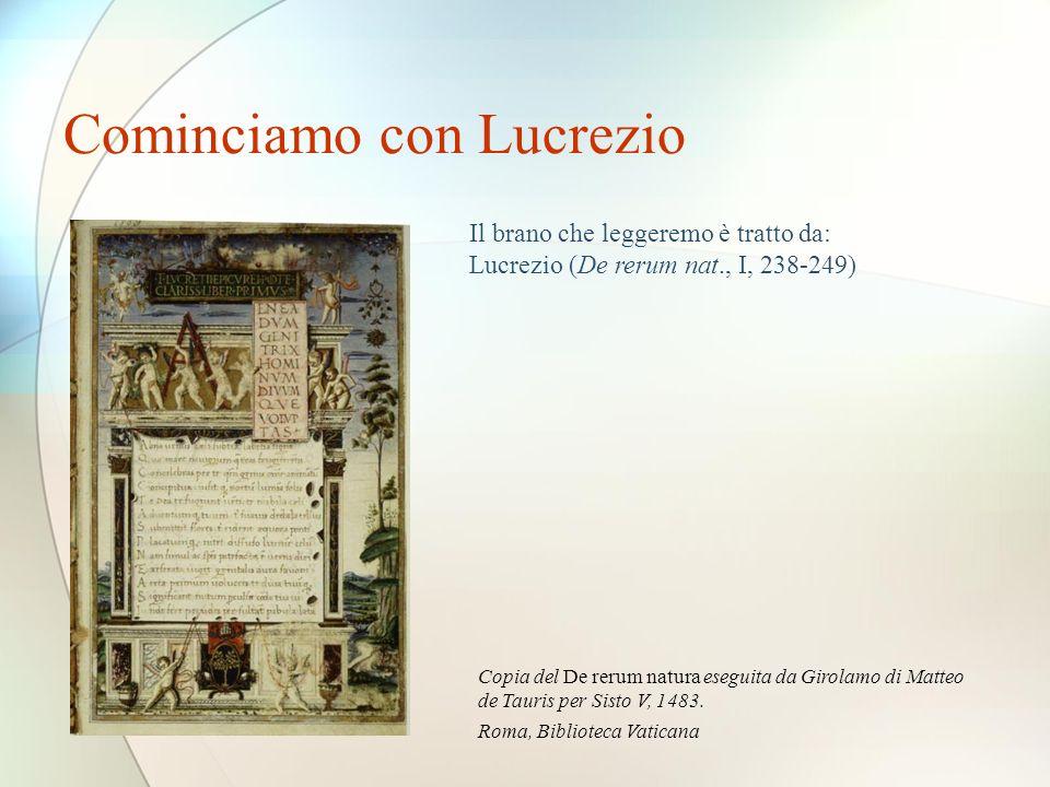 Cominciamo con Lucrezio