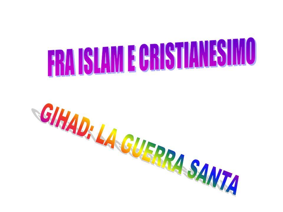 FRA ISLAM E CRISTIANESIMO