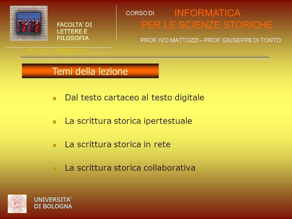 Temi della lezione Dal testo cartaceo al testo digitale