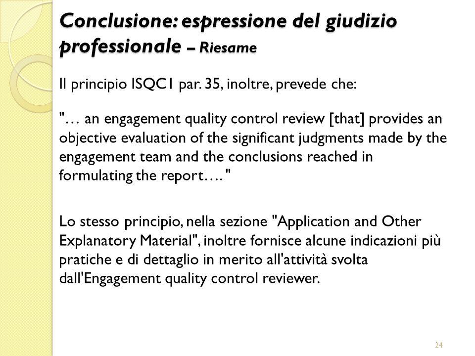 Conclusione: espressione del giudizio professionale – Riesame