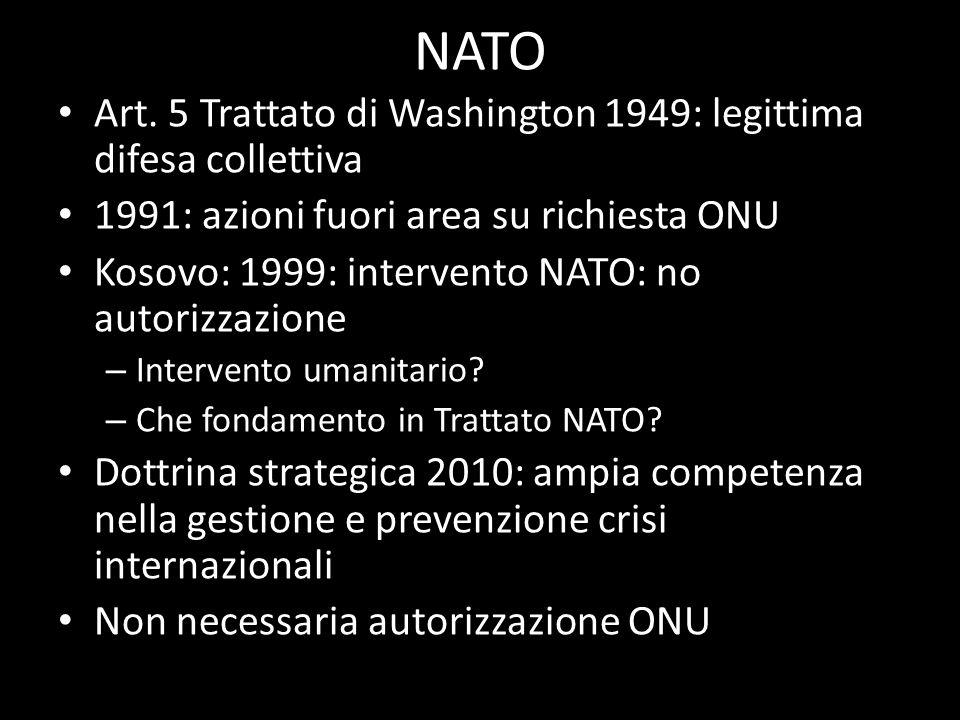 NATO Art. 5 Trattato di Washington 1949: legittima difesa collettiva