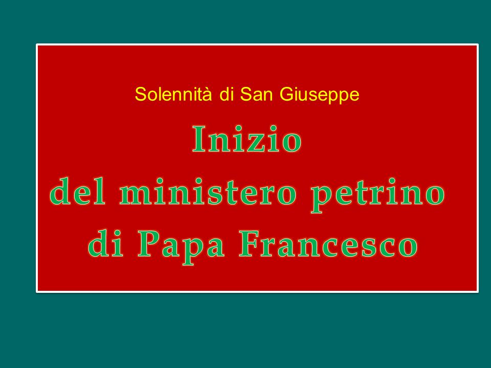 Inizio del ministero petrino di Papa Francesco