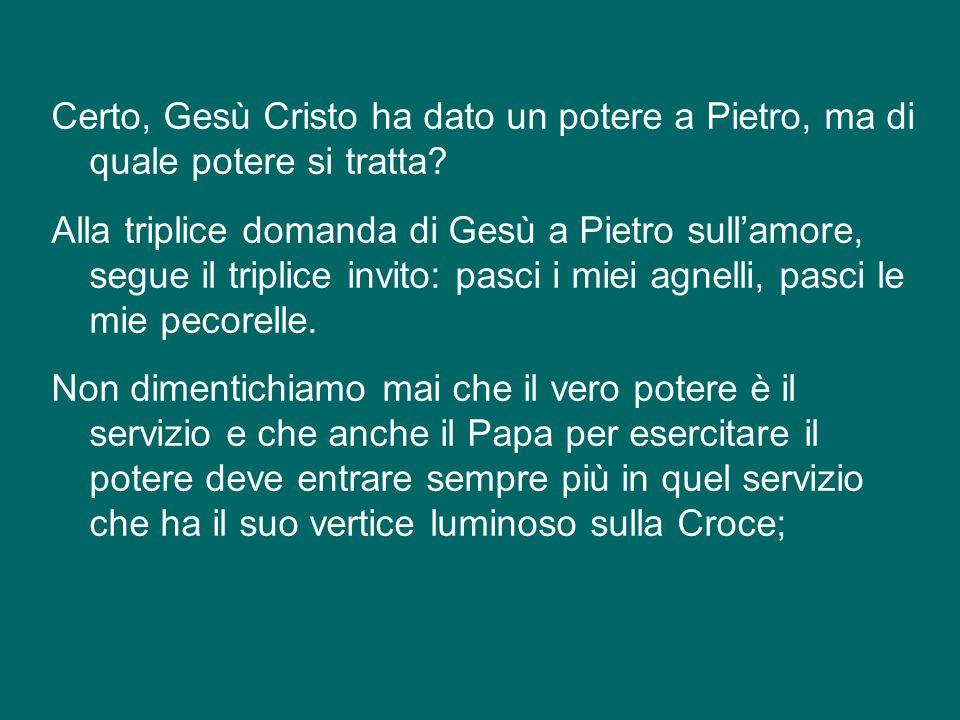 Certo, Gesù Cristo ha dato un potere a Pietro, ma di quale potere si tratta.