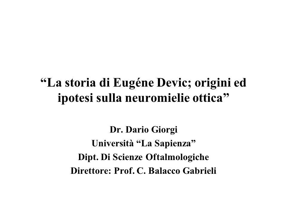 La storia di Eugéne Devic; origini ed ipotesi sulla neuromielie ottica