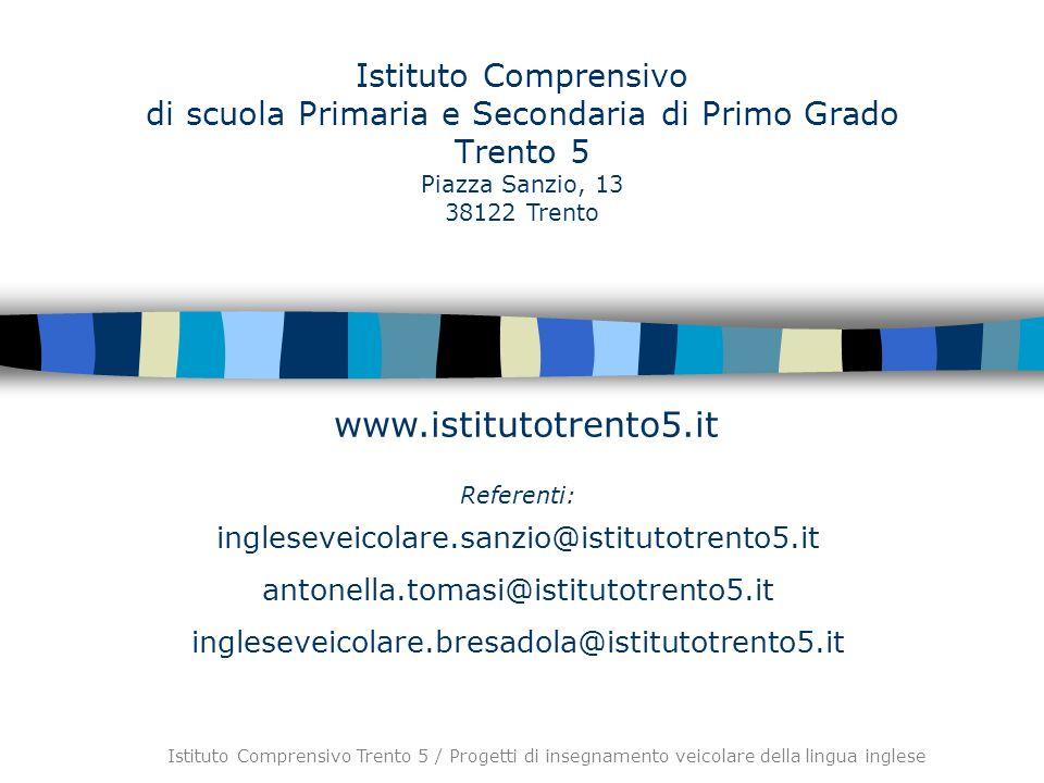 Istituto Comprensivo di scuola Primaria e Secondaria di Primo Grado Trento 5