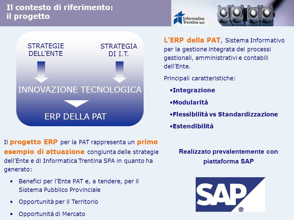 Realizzato prevalentemente con piattaforma SAP