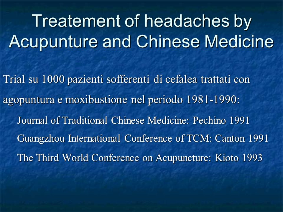 Treatement of headaches by Acupunture and Chinese Medicine