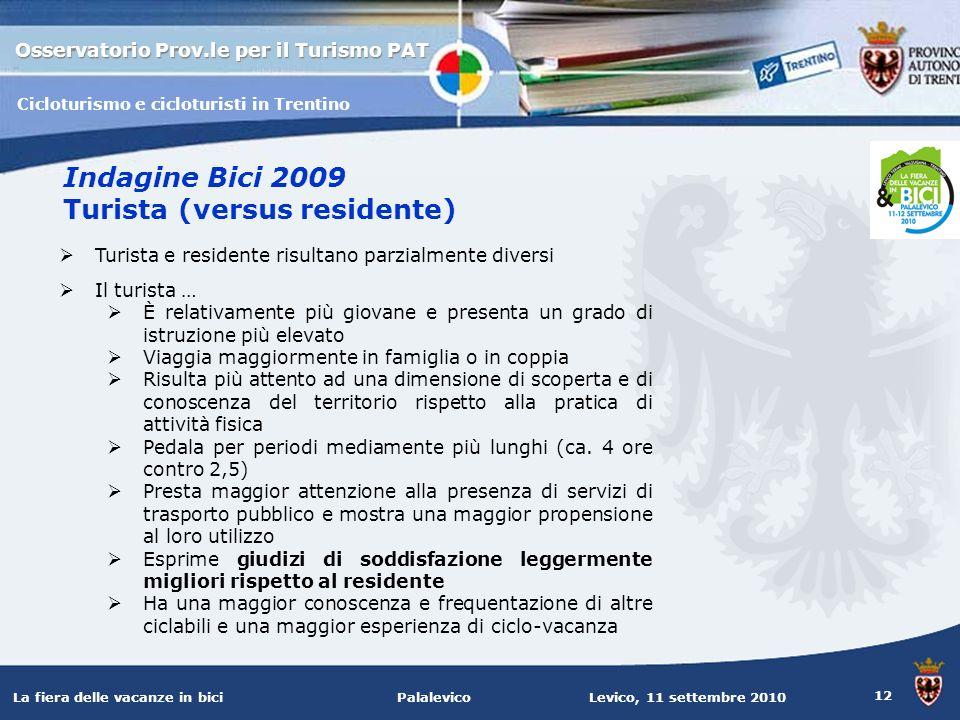 Indagine Bici 2009 Turista (versus residente)