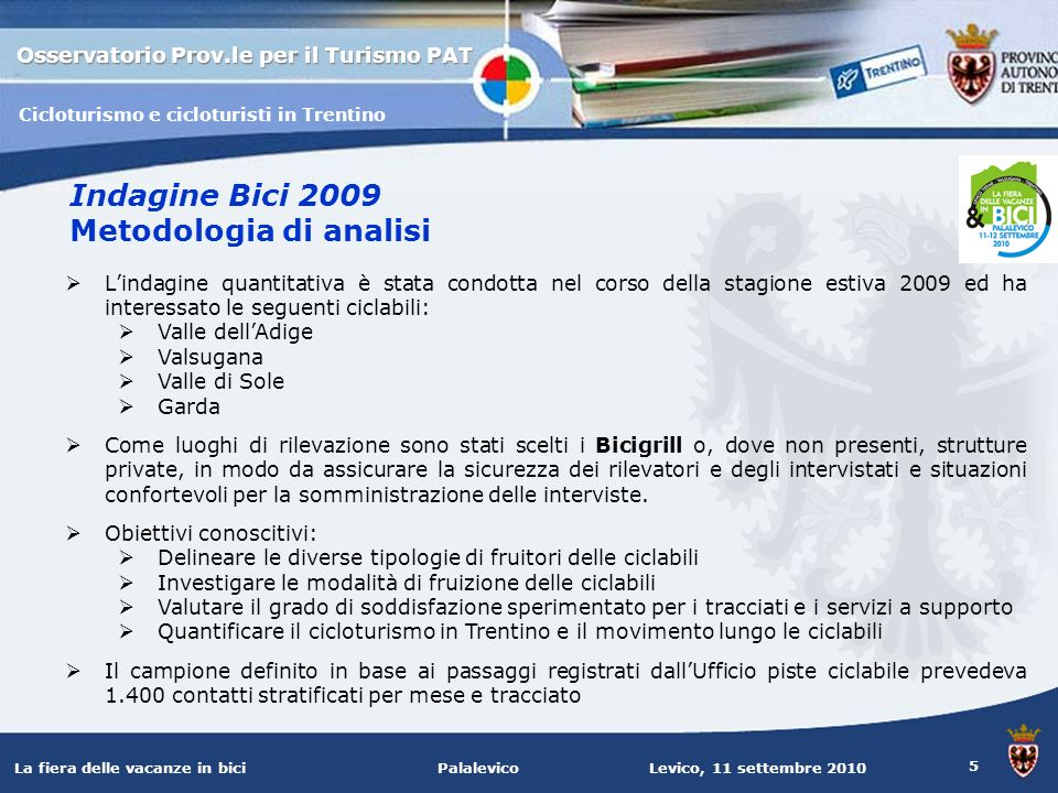Indagine Bici 2009 Metodologia di analisi