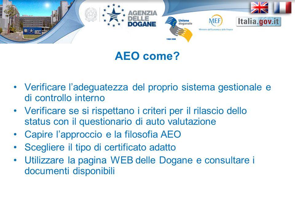 AEO come Verificare l'adeguatezza del proprio sistema gestionale e di controllo interno.